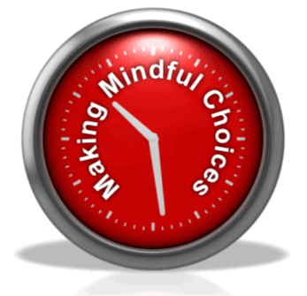 Making Mindful Choices