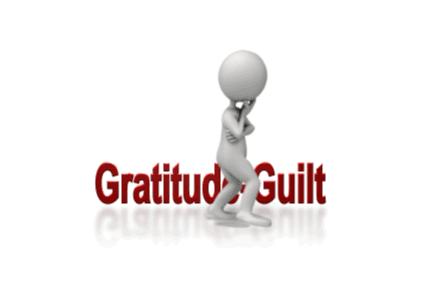 Gratitude vs. Guilt